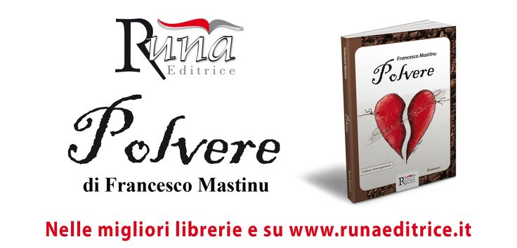 Polvere di Francesco Mastinu   Runa Editrice Booktrailer