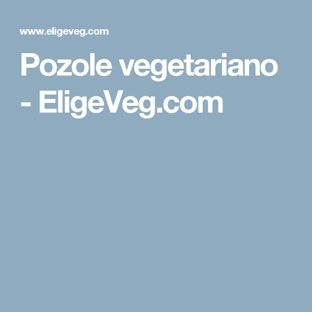 Pozole vegetariano - EligeVeg.com