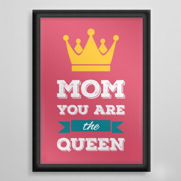 Mom You are the Queen - wydruk obramowany w artiglo na DaWanda.com
