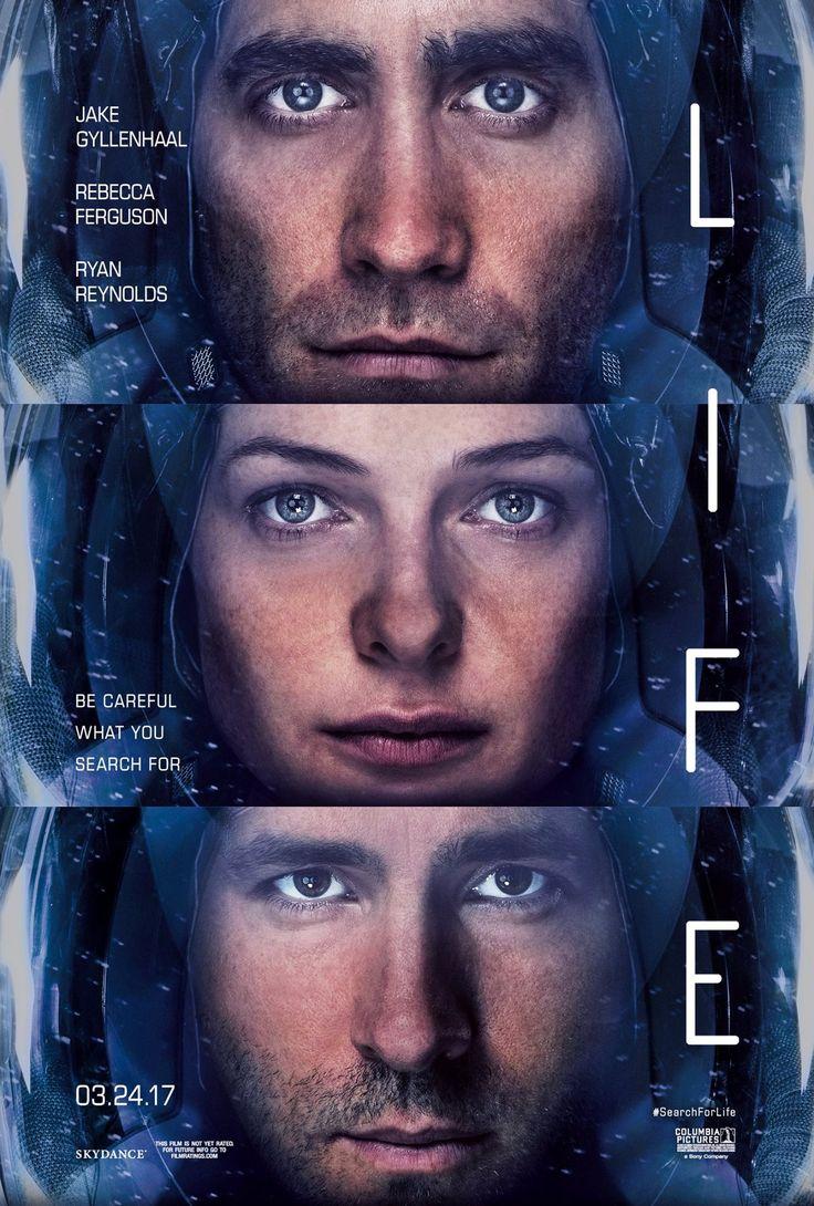 LIFE starring Jake Gyllenhaal, Ryan Reynolds & Rebecca Ferguson | In theaters March 24, 2017