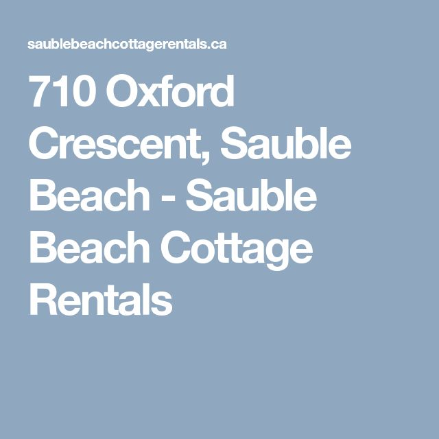 710 Oxford Crescent, Sauble Beach - Sauble Beach Cottage Rentals