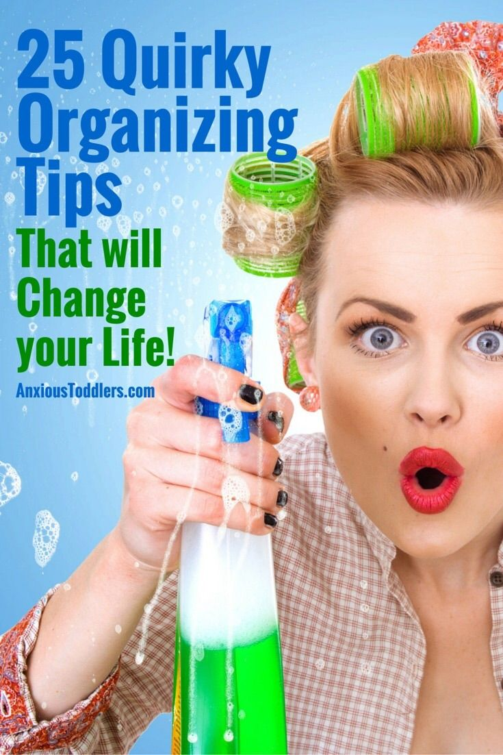 25 Quirky Organizing Tips that will Change Your Life!