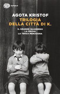"""ProfumoDiCarta: """"Trilogia della città di K."""" di Agota Kristof"""