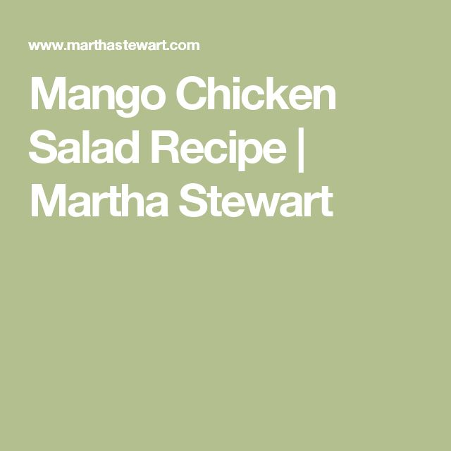 Mango Chicken Salad Recipe | Martha Stewart