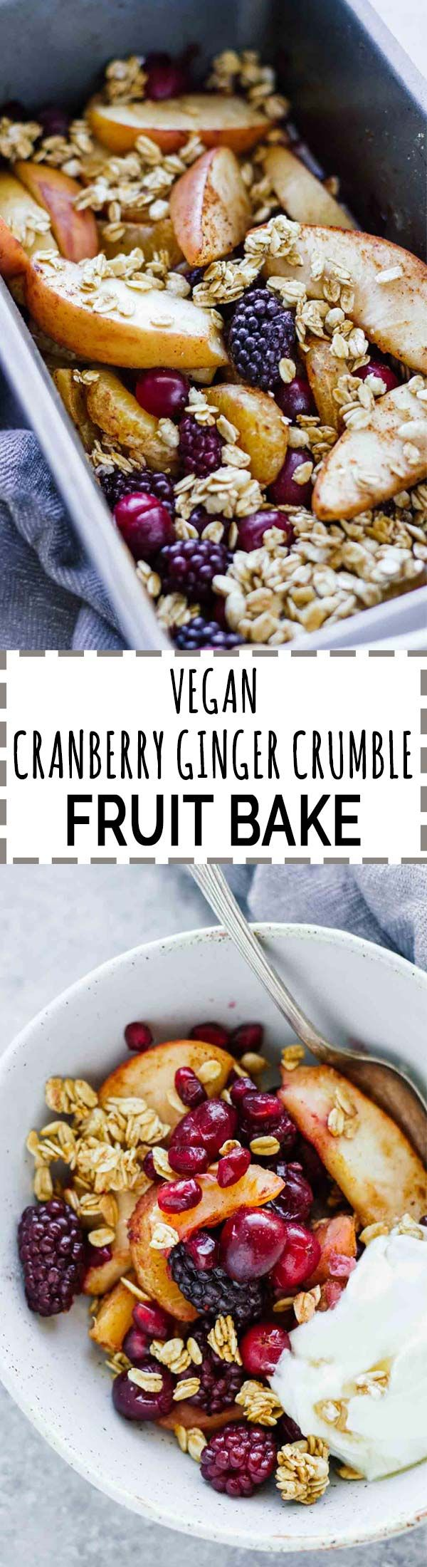 Vegan Cranberry Ginger Crumble Fruit Bake! SUPER easy to make (15 minutes or less), vegan, vegetarian, gluten-free, refined sugar free!