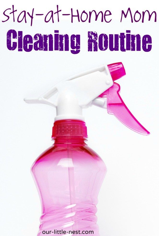 Stay-at-Home Mom Cleaning Routine