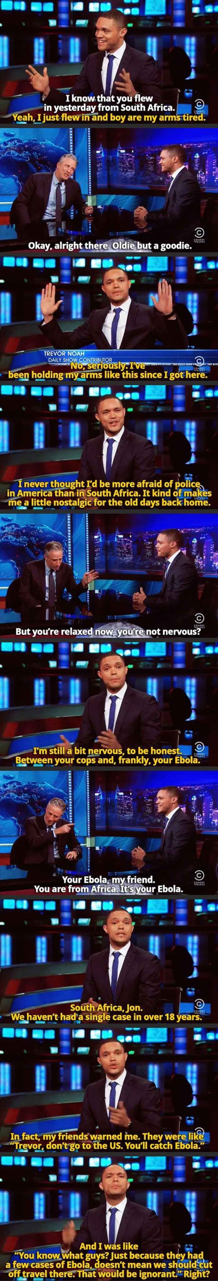 Trevor Noah on The Daily Show. So so so many shots fired.