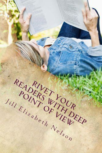 13 best free books for kindle ya images on pinterest free rivet your readers with deep point of view by jill elizabeth nelson find this pin and more on book fandeluxe Gallery