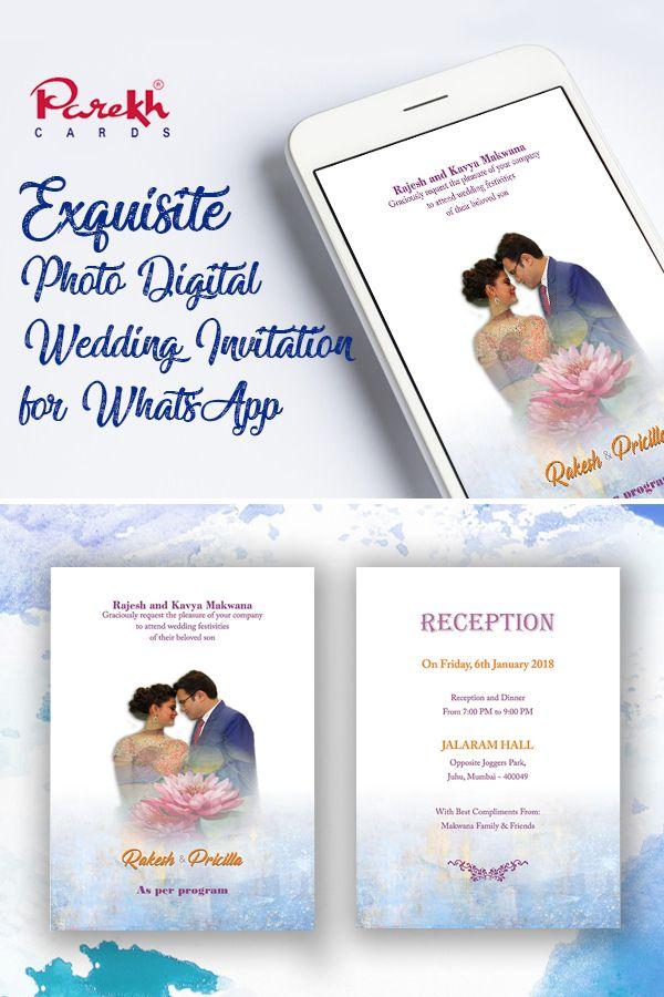 Exquisite Photo Digital Wedding Invitation For Whatsapp Digital Wedding Invitations Wedding Invitations Digital Weddings