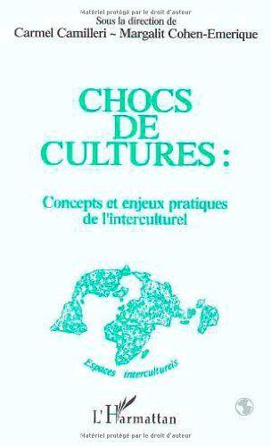 Chocs de culture : Concepts et enjeux pratiques de l'interculturel | 222.34 CAM