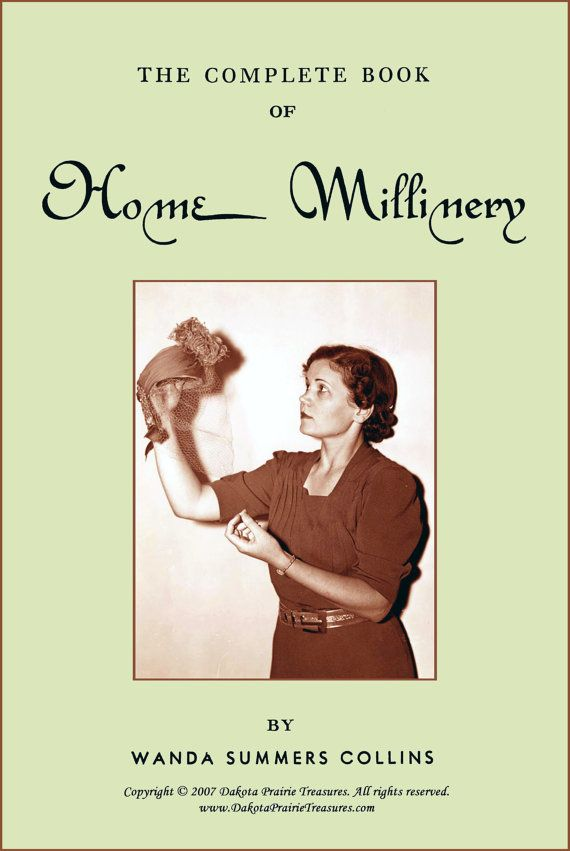 1951 MILLINERY Hat Making Book Retro COLLINS Complete DIY Milliner Course Lessons Make Hats
