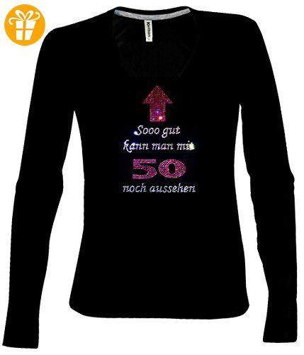 V-Neck Langarmshirt Damen zum 50. Geburtstag So gut kann man mit 50 noch aussehen Strass longsleeve Shirt , T-Shirt, Grösse 44/46, schwarz - Shirts zum 50 geburtstag (*Partner-Link)