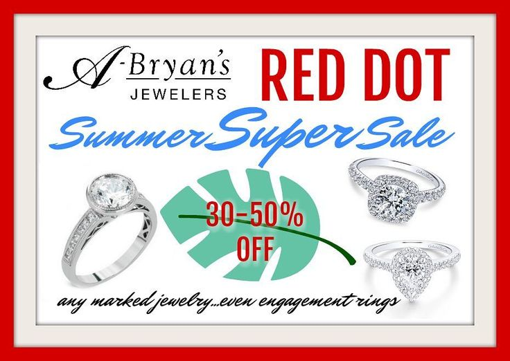 Hey everyone! This is the moment we have all been waiting for...Our RED DOT SUMMER SUPER SALE is happening  Shop NOW to Save 30-50% on any marked jewelryEVEN ENGAGEMENT RINGS. If you have been thinking of popping the question NOW IS THE TIME to buy! Need a birthday gift for the fall? Buy it now and save! Get some Christmas shopping done in August! SMART. Take advantage of these low prices NOW!