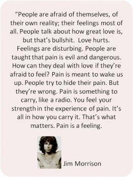 - Jim Morrison