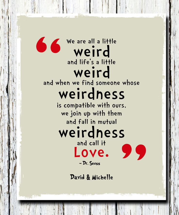 We're All a Little Weird Quote Poster Print Dr. by WordsWorkPrints, $15.99