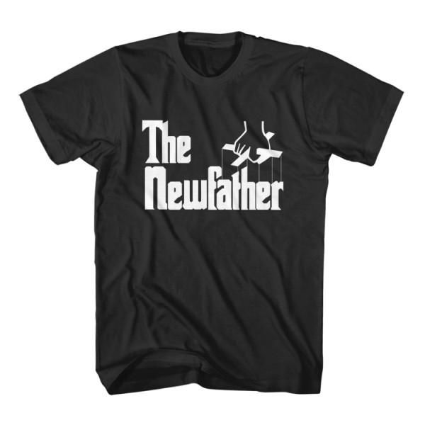 T-Shirt The New Father is a parody funny t-shirt inspired from movie The Godfather Al Pacino. Unisex men S, M, L, XL, 2XL color black and gray. Free shipping USA, UK and worldwide.
