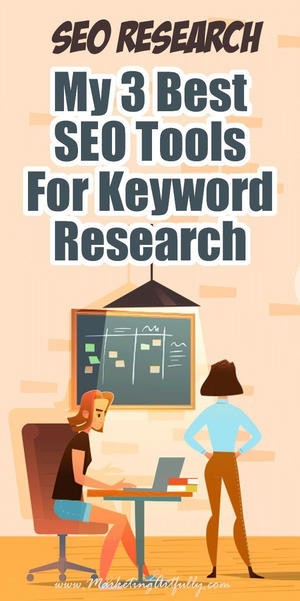 My 3 Best SEO Tools For Keyword Research… Understanding SEO is vital for blogg…