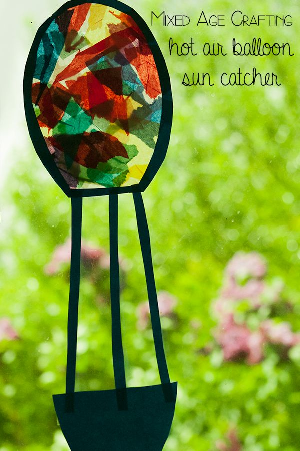 Solving the problem of crafting with mixed ages, hot air balloon sun catcher and how it can be done with babies, toddlers and preschoolers at the same time