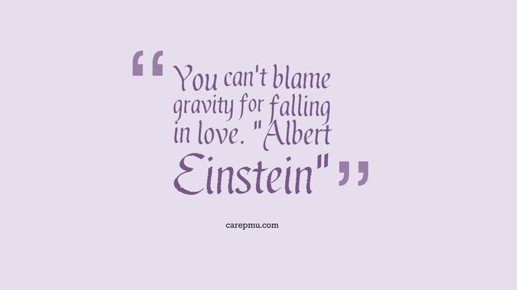 quotes albert einstein you can 39 t blame gravity for