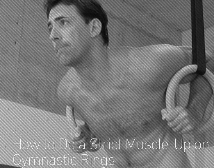 Learn how to perform a strict muscle-up on the rings. Skip the Kip!