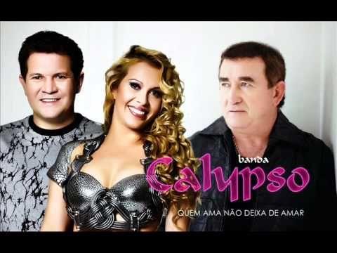 Banda Calypso - QUEM AMA NÃO DEIXA DE AMAR - Part. Amado Batista . (+pla...