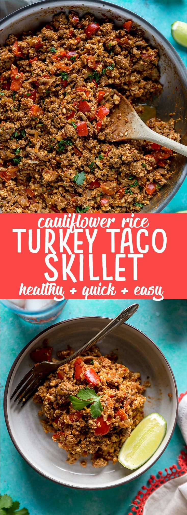This Healthy Cauliflower Rice Turkey Taco Skillet is a quick and healthy low carb dinner. An easy way to sneak in extra veggies but packed with flavor! | Mexican cauliflower rice recipe | Healthy dinner recipe | Low carb cauliflower rice recipe | Easy cauliflower rice dinner recipe | Quick dinner recipe | Quick and healthy dinner ideas | One pot | paleo | whole 30 | ground turkey recipe | low calorie dinner recipe