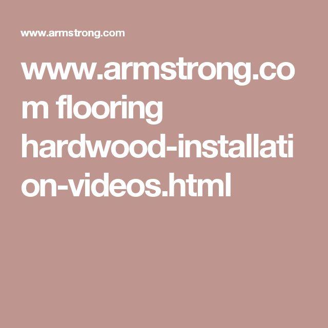 www.armstrong.com flooring hardwood-installation-videos.html
