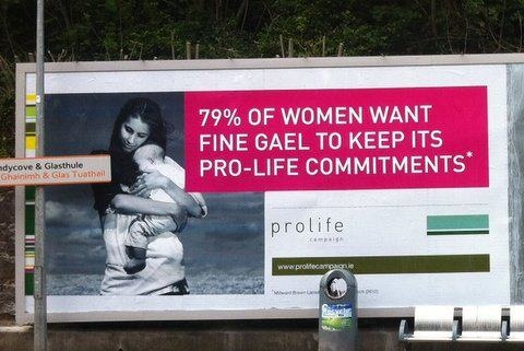 Pro Life Campaign have launched a new Billboard Campaign highlighting the recent opinion poll, which shows that 79% of Irish women want Fine Gael to keep their pro life commitment