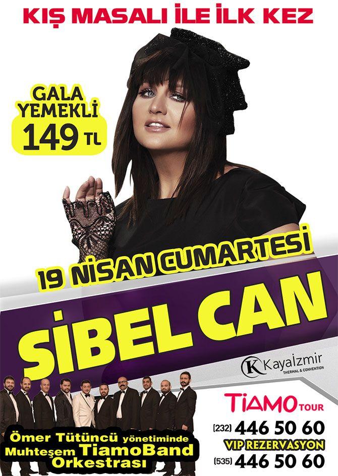 Sibel Can 19 .04.2014 Kaya İzmir Thermal & Convention Hotelde sahne alacaktır.. http://www.tiamotur.com.tr/default.asp?sayfa=sibel-can