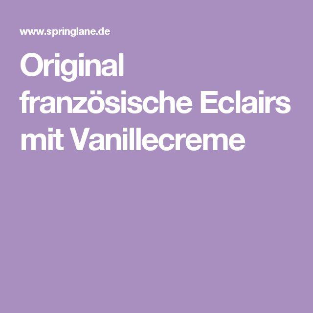 Original französische Eclairs mit Vanillecreme