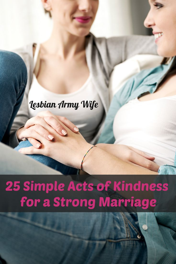 25 Simple Acts of Kindness for a Strong Marriage  #milspouse #milso #milfam #lgbt