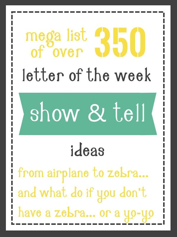 large list of show and tell ideas for letter of the week preschool