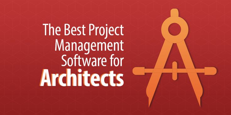 The Best Project Management Software for Architects