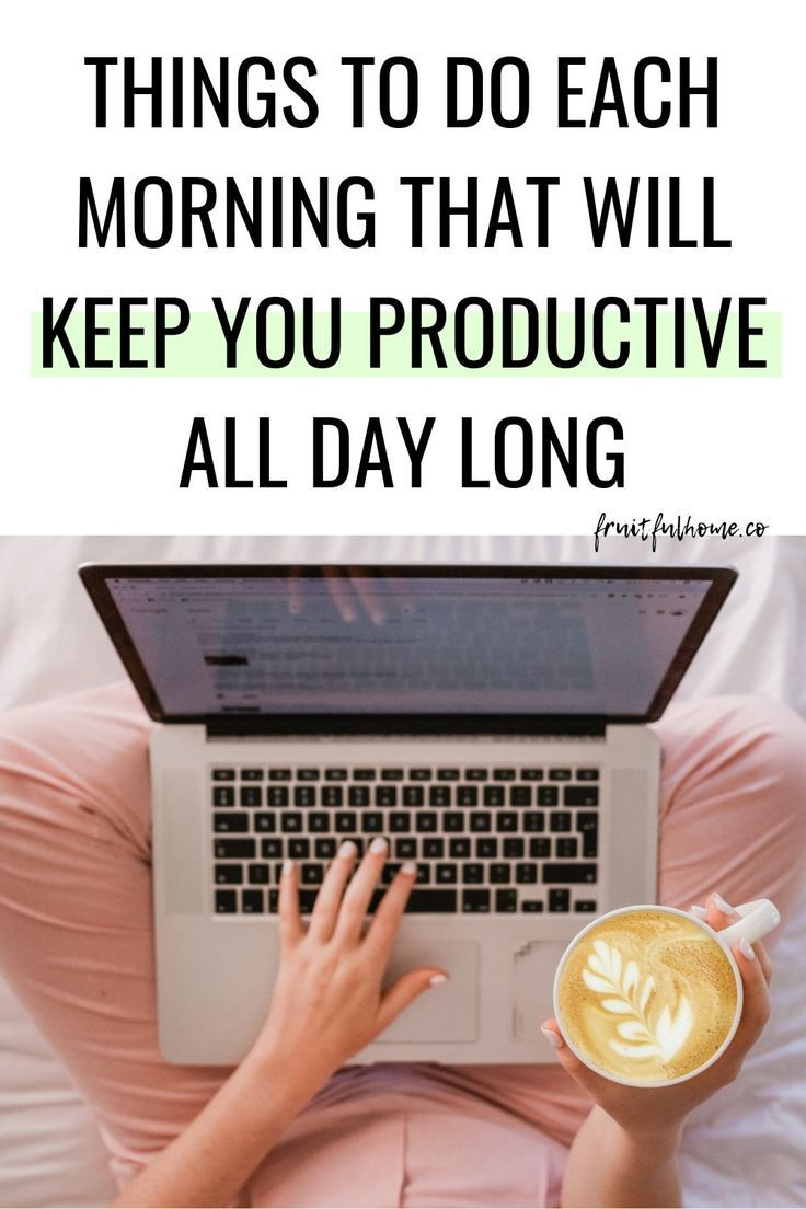 Five Things You Must Do To Stay Productive All Day Long Productive Things To Do Productivity Online Business