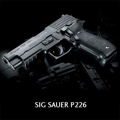 Sig Sauer - P226 Available in 9mm, .357 Sig and .40, designed for hi capacity magazines (20 rounds for the 9mm)
