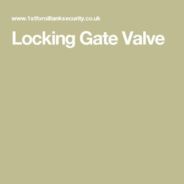 Locking Gate Valve