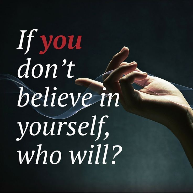 If you don't believe in yourself, who will? | Self Esteem | Positivity quotes