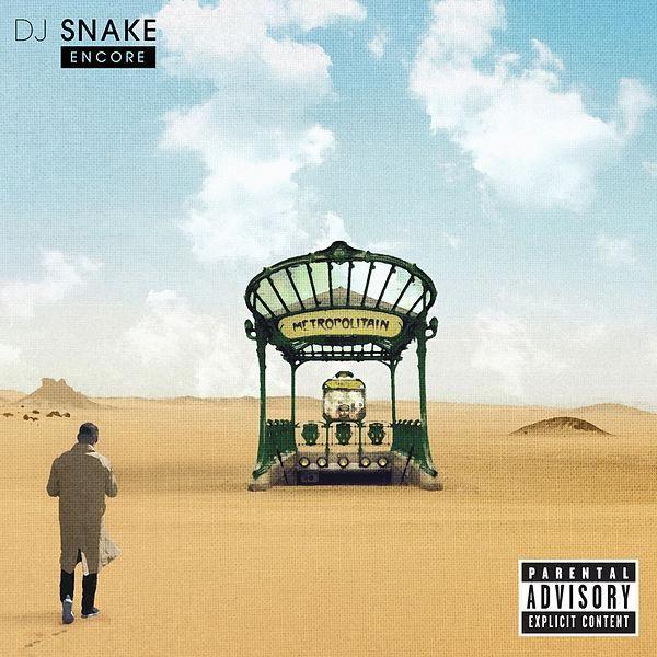 Encore (Explicit) de DJ Snake : Napster