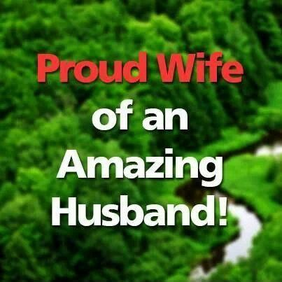 Proud wife of an amazing husband. Picture Quotes.
