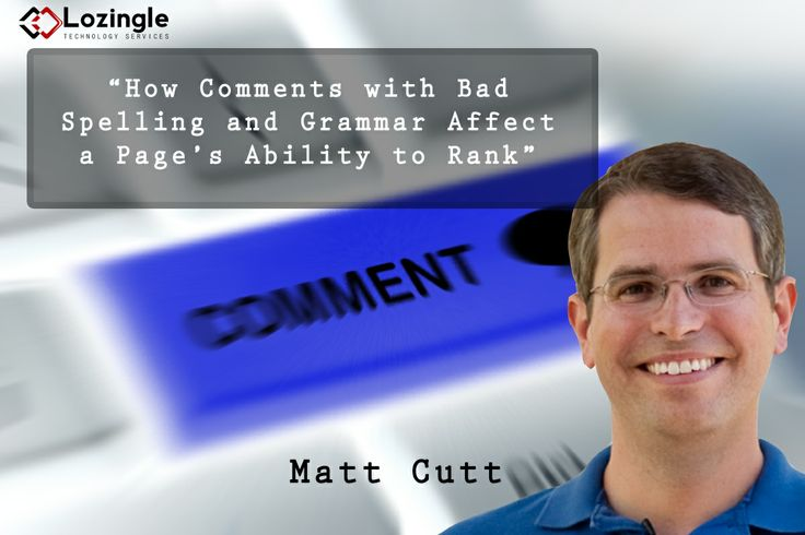 Add one more to #GoogleUpdate list. Here is a Matt Cutt exclusive on blog comments: http://lozingle.com/blog/how-comments-with-bad-spelling-and-grammar-affect-a-pages-ability-to-rank-an-exclusive-from-matt-cutts/