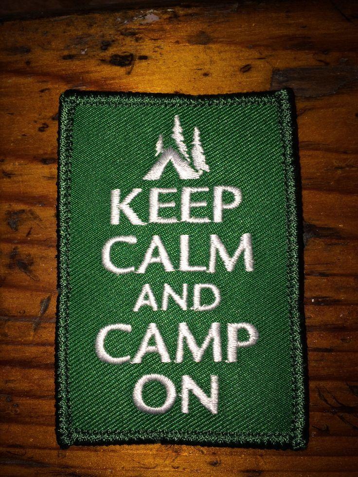Keep calm and camp on!