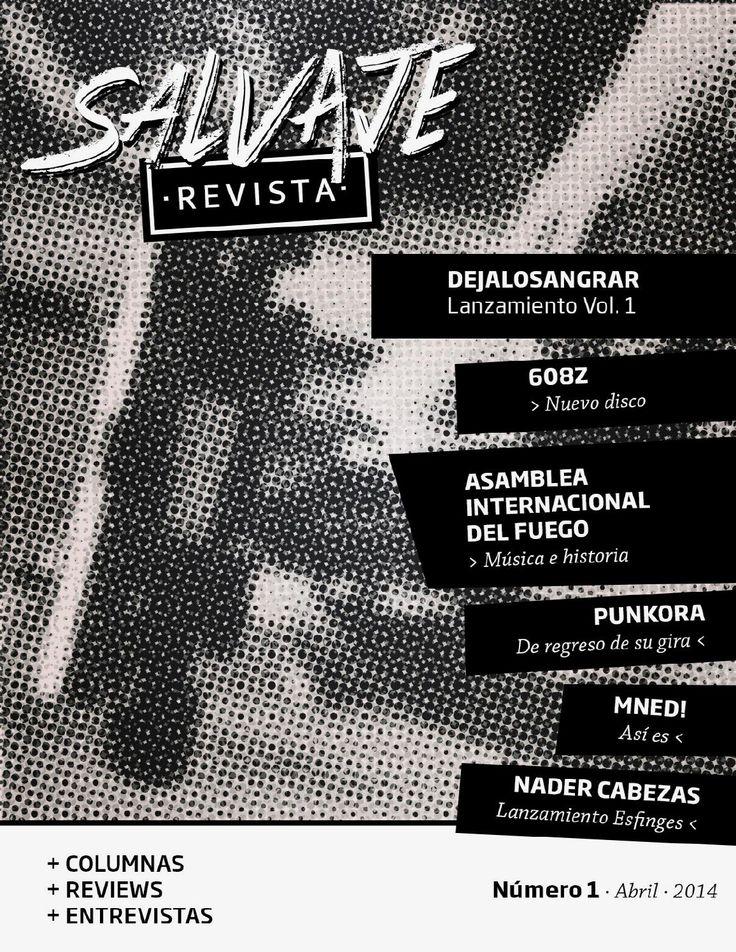Salvaje Nº1  Salvaje Revista, Mayo 2014. https://www.facebook.com/noessalvajerevista