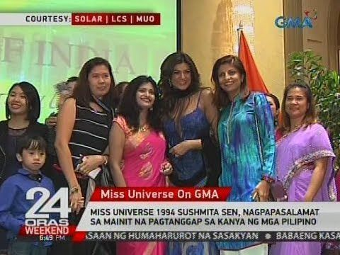 Miss Universe 1994 Sushmita Sen, nagpapasalamat sa mainit na pagtanggap sa kanya ng mga Pilipino - WATCH VIDEO HERE -> http://philippinesonline.info/entertainment/miss-universe-1994-sushmita-sen-nagpapasalamat-sa-mainit-na-pagtanggap-sa-kanya-ng-mga-pilipino/   24 Oras is GMA Network's flagship newscast, anchored by Mike Enriquez, Mel Tiangco and Vicky Morales. It airs on GMA-7 Mondays to Fridays at 6:30 PM (PHL Time) and on weekends at 5:30 PM. For more videos from 24 Ora