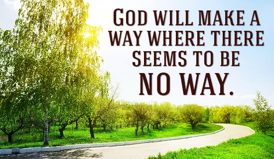 Free God WILL make a way! eCard - eMail Free Personalized Encouragement Cards Online
