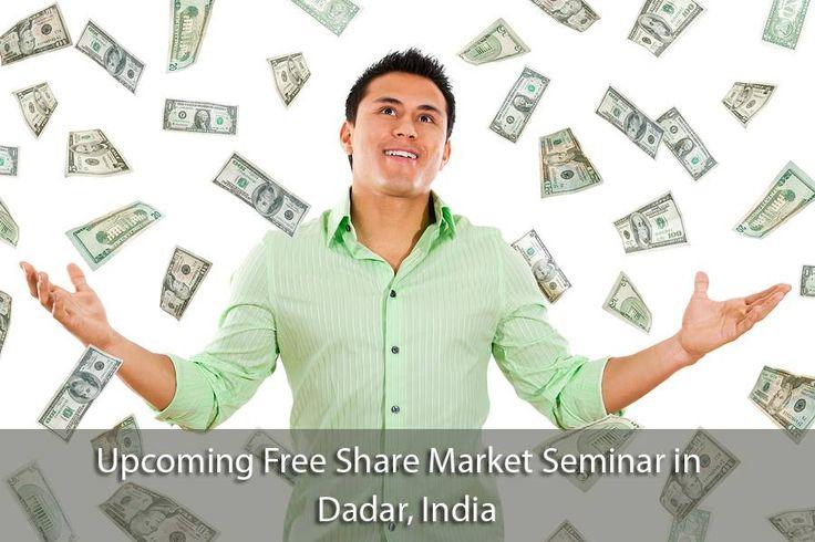 Upcoming Free #Share_Market #Seminar in #Dadar Date – 29/4/2017 Saturday – 7:00 PM Toni A/C Hall, Alpha 3rd floor, new wing Antonia D'Silva Shool, near Kabutar Khana or Hanuman Temple, Dadar (W)
