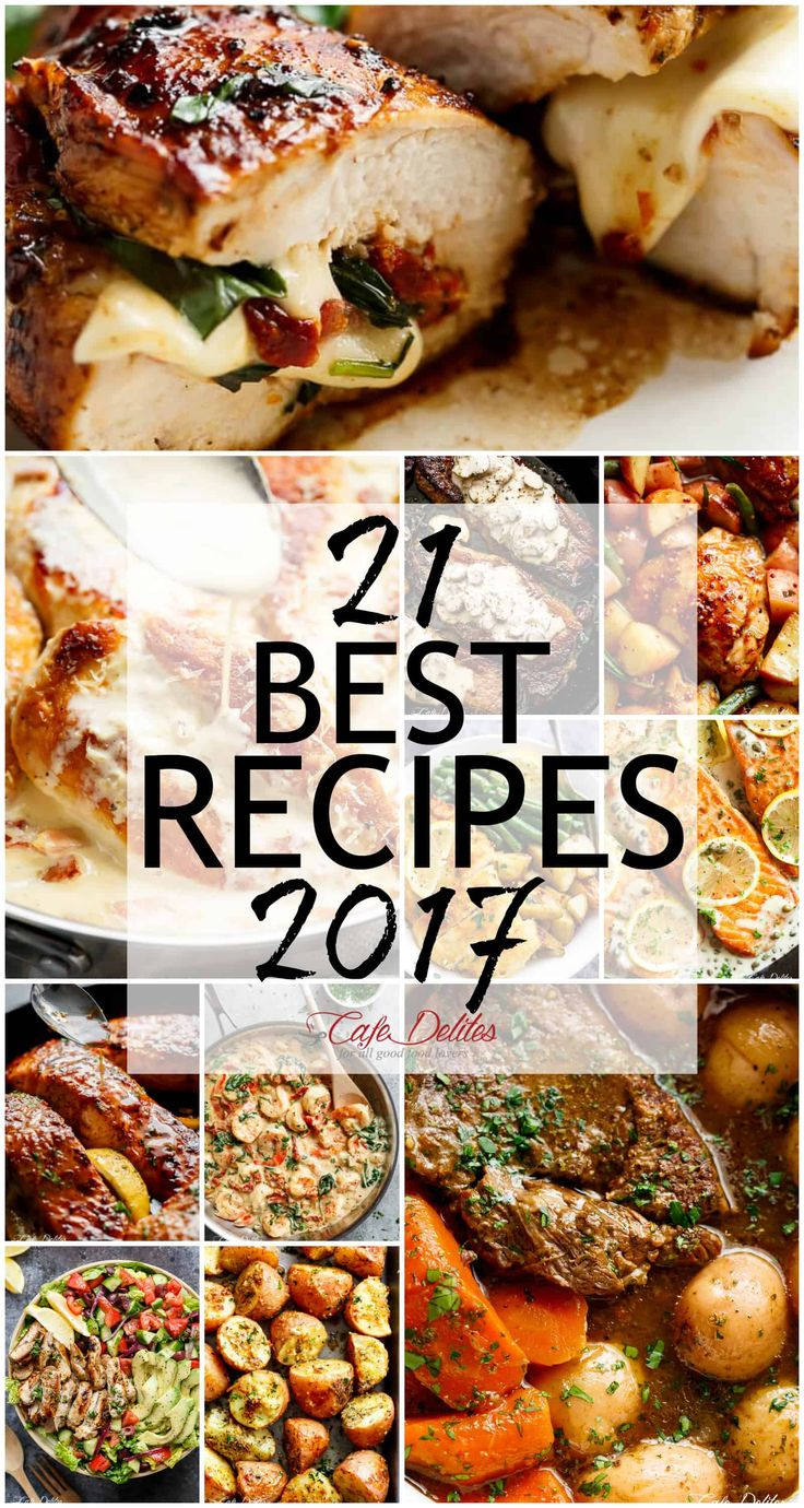 21 Best Recipes of 2017! SO many dinner ideas, some sides and some sweets! From Creamy Carbonara Chicken to Tuscan Shrimp, Browned Butter Salmon and the best Pot Roast, we have got you covered! 21 recipes for your monthly planning, right here!