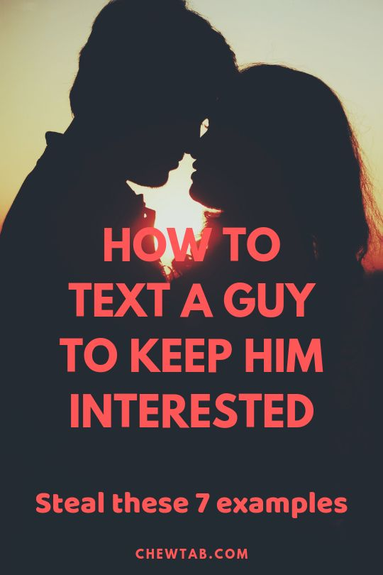 how to make a boy interested in you