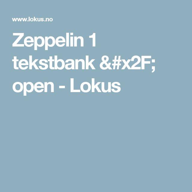 Zeppelin 1 tekstbank / open - Lokus