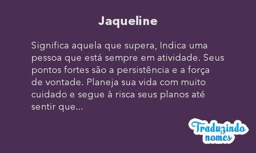Você sabe qual o significado do nome JAQUELINE? Entre e veja todos os detalhes sobre a origem do nome JAQUELINE. Entre e saiba mais no Nomes ClickGrátis.