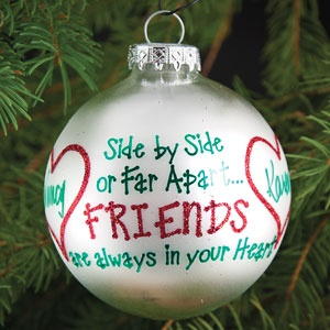 """PERSONALIZED SIDE BY SIDE FRIENDS ORNAMENT  Product # BR1158434  $17.98 CAD - Satin pearl glass ball is crafted in Hungary. Personalization: Hand-painted with 2 names, up to 8 characters each.  3""""Diam."""